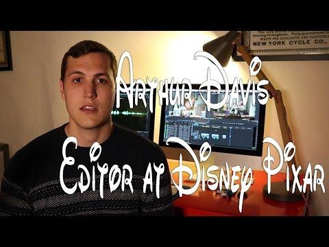 Meet Arthur Davis - Editor at Disney Pixar