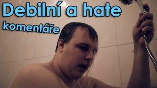 Debilní a hate komentáře thumbnail