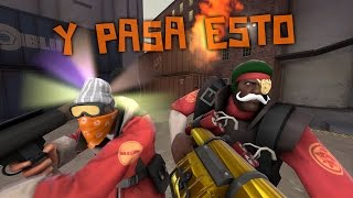 HIPER SALE EN ESTE VÍDEO Y PASA ESTO - Team Fortress 2