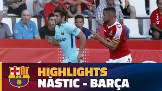 [HIGHLIGHTS] (Friendly): Nàstic – Barça (1-1)
