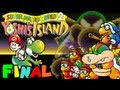 Yoshi's Island | Let's Play: FINAL | El Castillo de Baby Bowser
