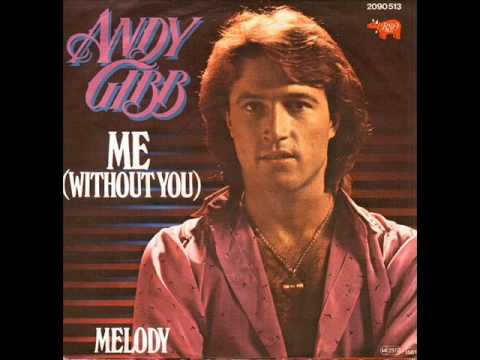 Download Me (Without You) - Andy Gibb