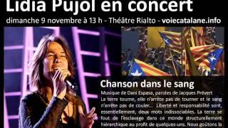 Chanson dans le sang - Lídia Pujol à Montréal (9 novembre 2014)