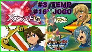 ☠ Inazuma GO Strikers 2013 ☠ 3º TEMPORADA # 16 JOGO