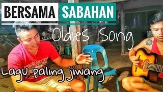 Lagu paling jiwang SABAH  || Cover || translated