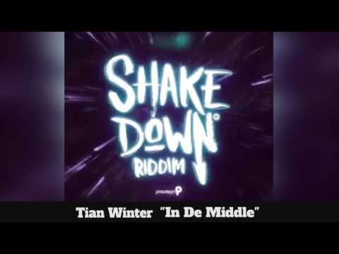 (Antigua Carnival 2016 Soca Music) Tian Winter - In De Middle - [Shake Down Riddim]