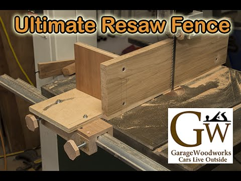 Ultimate Resaw Fence - YouTube