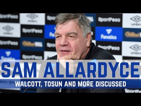 PRESS CONFERENCE: ALLARDYCE ON WALCOTT, TOSUN AND COLEMAN