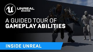 A Guided Tour of Gameplay Abilities | Inside Unreal