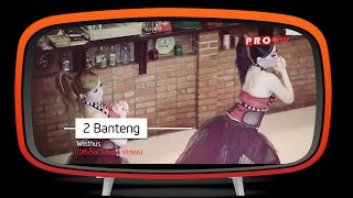 2 Banteng - Wedhus (Official Music Video)