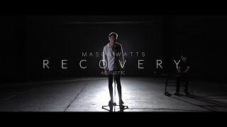 Mason Watts Recovery Acoustic.mp3