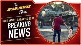 Star Wars: Galaxy's Edge Details Revealed! | The Star Wars Show