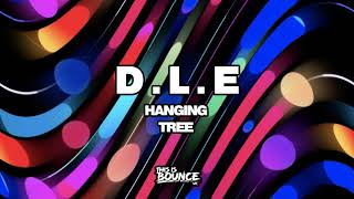 Free Download - D.L.E - Hanging Tree Remix