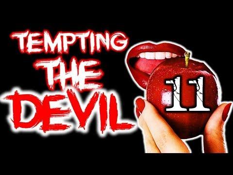 11 WAYS YOU TEMPT The DEVIL To TEMPT YOU!!!