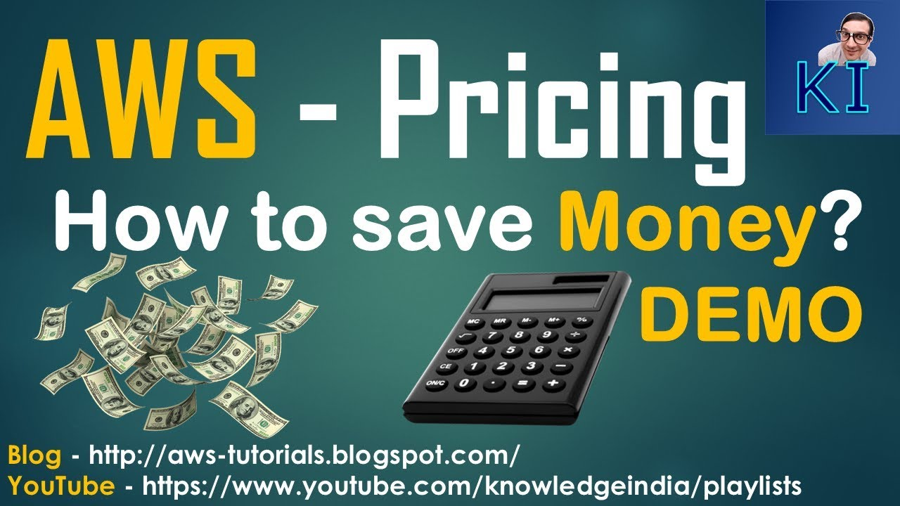AWS - Pricing tricks | SAVE Money | Usual mistakes with AWS pricing | AWS  Calculator DEMO