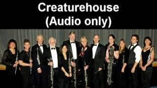 Creaturehouse- Silverwood Clarinet Choir (Audio Only)