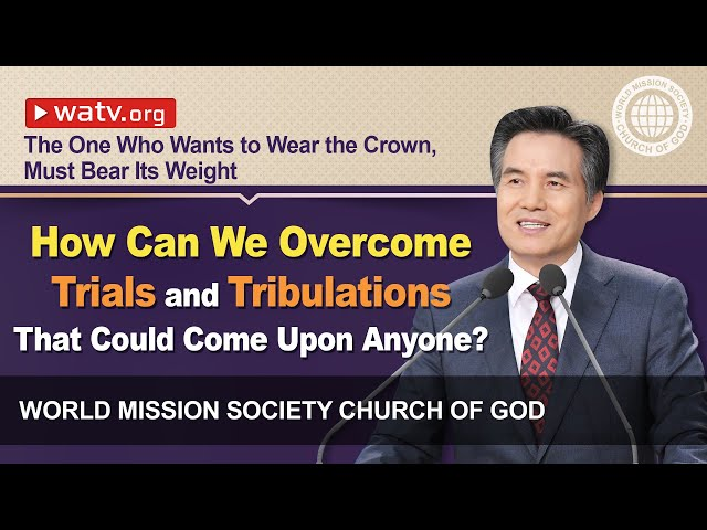 The One Who Wants to Wear the Crown, Must Bear Its Weight [Wmscog, Church of God]