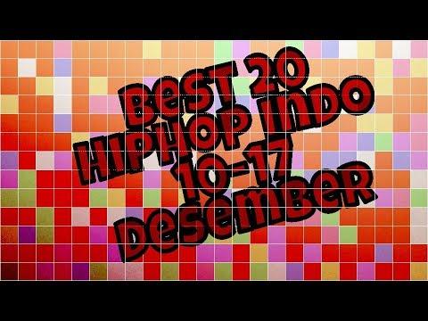 Best 20 Hiphop indo 10-17 Desember