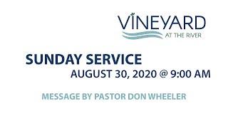 Jesus on Divorce - Vineyard at the River Sunday Message - Aug 30, 2020