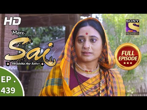 Mere Sai - Ep 439 - Full Episode - 30th May, 2019