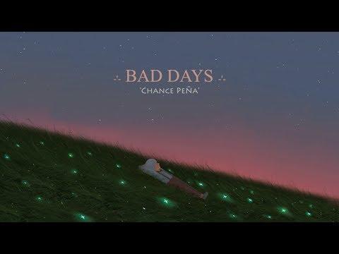 Chance Peña - Bad Days (lyrics)