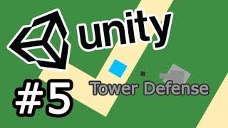 Faire un Tower Defense avec Unity #5 - Finalisation du Moteur de jeu