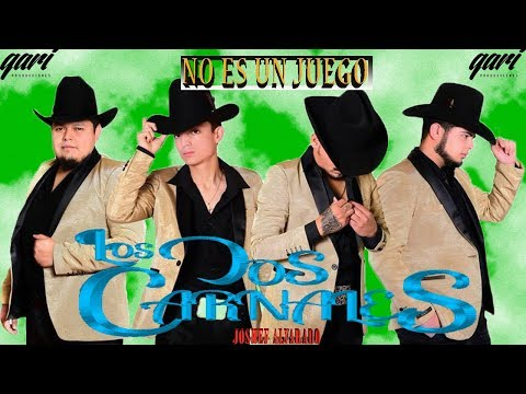 No es un juego - LOS DOS CARNALES (Audio oficial) 2018