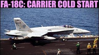 F-18C Hornet: Carrier Cold Start Tutorial | DCS WORLD