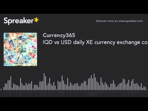 IQD vs USD daily XE currency exchange converter