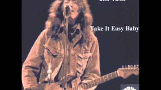 Rory Gallagher and Taste-Take It Easy Baby