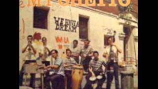 MY GHETTO KENT GOMEZ AND ORQUESTA