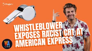 Whistleblower EXPOSES Racist #CRT at American Express - Will & Amala LIVE