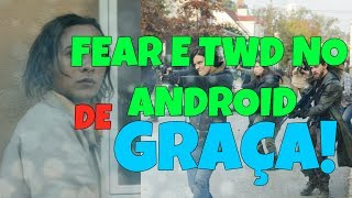 Como assistir Fear e The Walking Dead gratuitamente no Android em poucos minutos. TUTORIAL