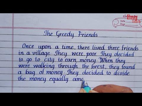 Story: The Greedy friends   Beautiful English handwriting   Writing   Eng Teach