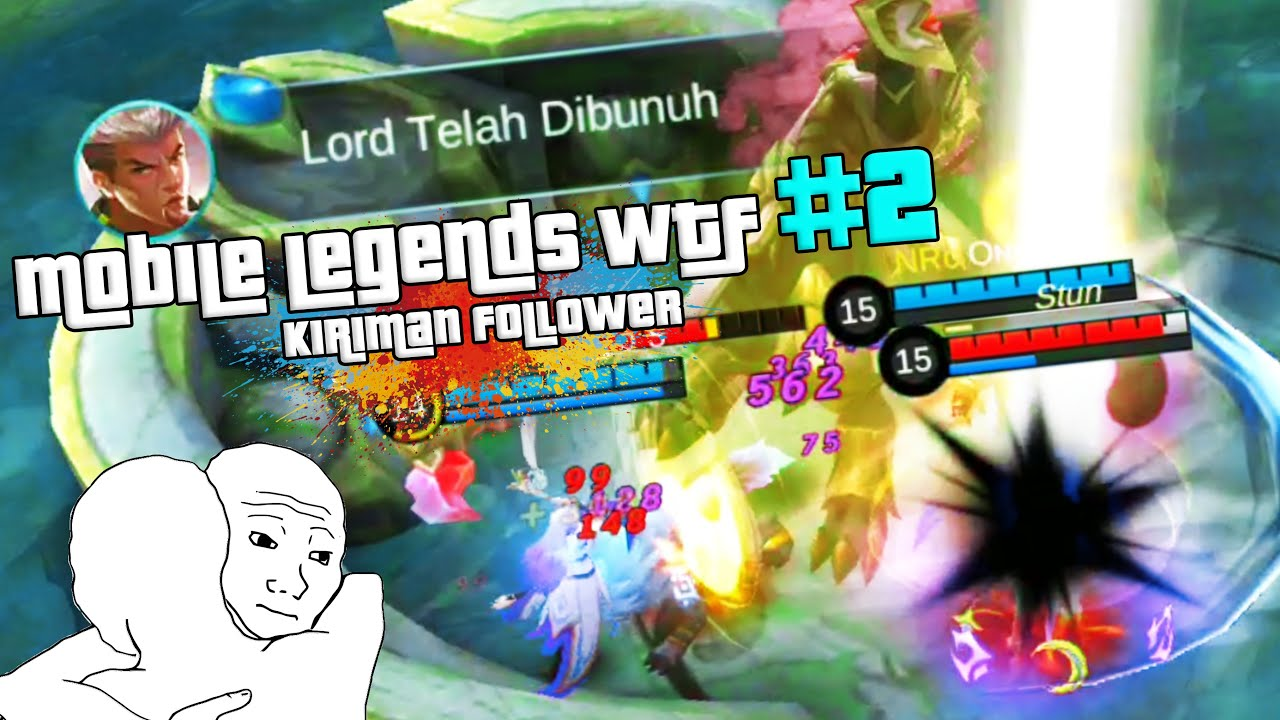 Mobile Legends WTF 2 ~ Waktu yang Tepat Untuk Menyampah | Kotak Masuk