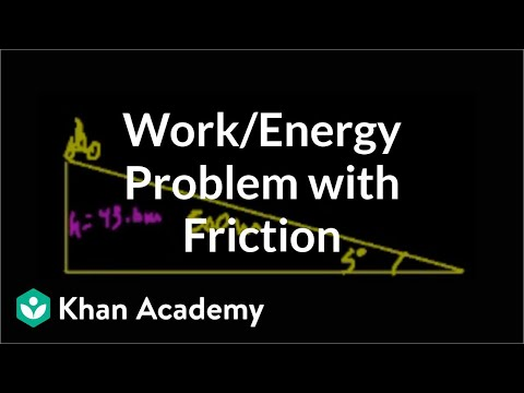 Work/energy problem with friction | Work and energy | Physics | Khan Academy