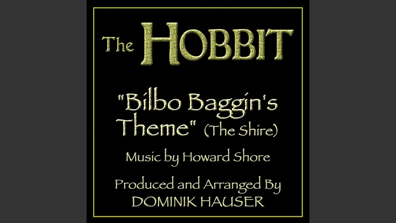 Bilbo Baggins Theme The Shire From The Motion Picture The Hobbit Tribute Youtube
