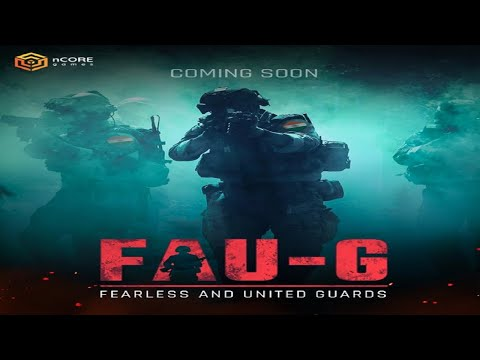 FAU-G official trailer | FEARLESS AND UNITED GUARDS