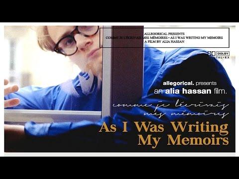 comme je l'écrivais mes mémoires (As I Was Writing My Memoirs) - a film by alia hassan (2015)