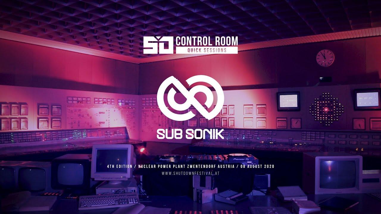 Shutdown Festival - Control Room Quick Sessions - @Sub Sonik