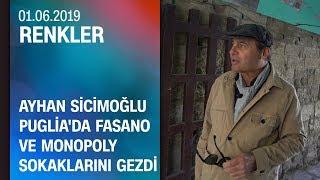 Ayhan Sicimoğlu, Puglia'da Fasano ve Monopoly sokaklarını gezdi - Renkler 01.06.2019