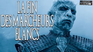 Game of Thrones : La fin des Marcheurs Blancs