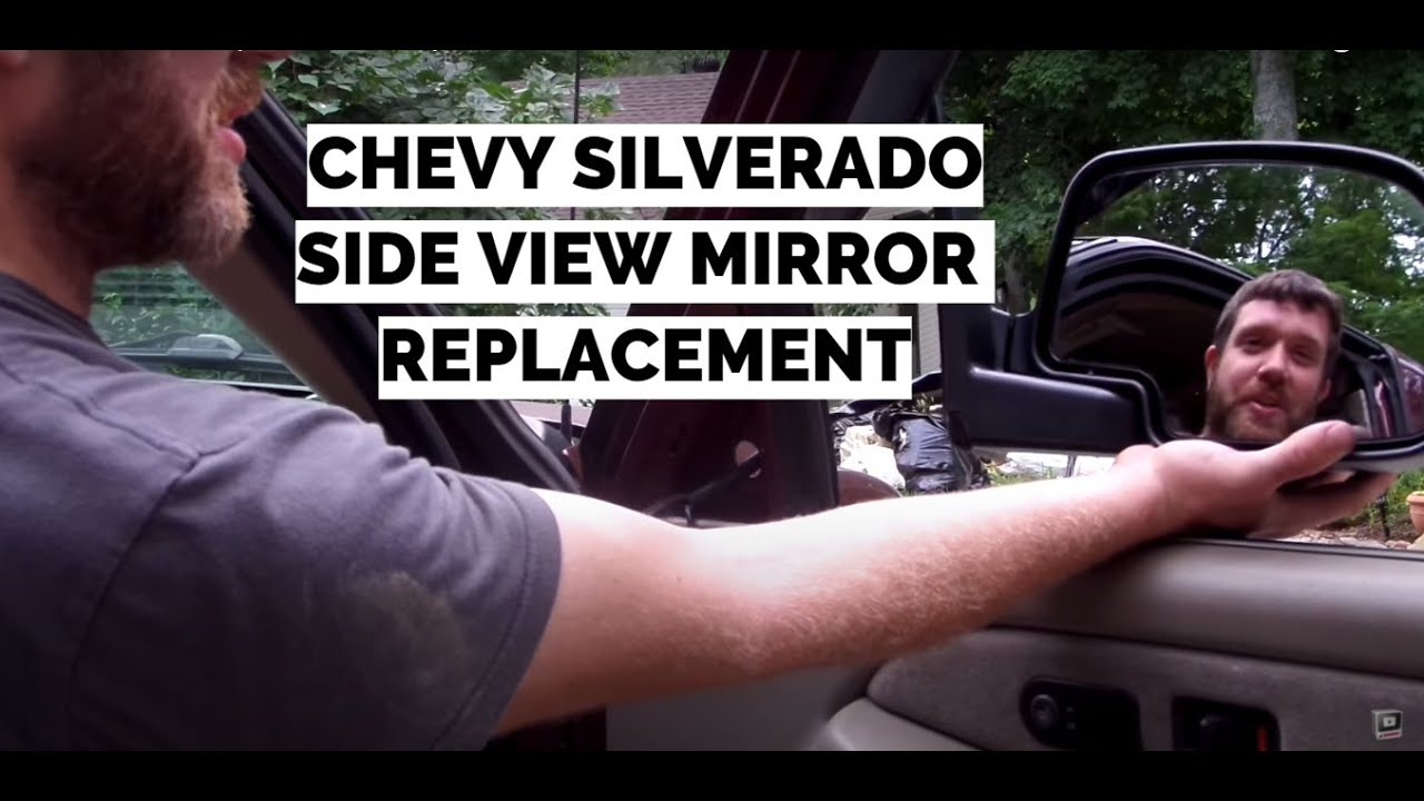 Side View Mirror Replacement | Chevy Silverado | Other ...