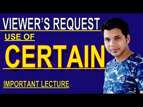 USE OF CERTAIN IN ENGLISH SPEAKING