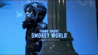 Young Smoke - Smokey World (Official Video)
