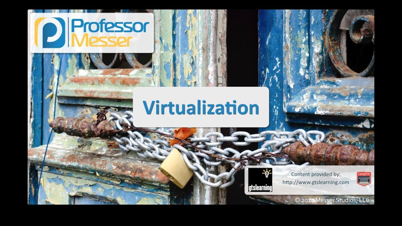 Virtualization - CompTIA Security+ SY0-401: 1.3