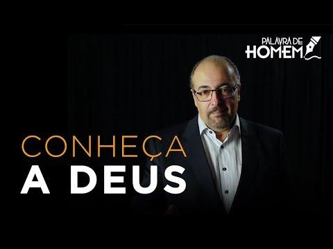 Palavra de Homem - DEUS TE CONHECE - Pr. Antônio Nasser