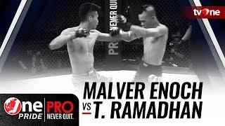 [HD] Malver Enoch Vs Taufik Ramadhan - One Pride Pro Never Quit #19