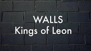 WALLS - Kings of Leon (Lyrics/Traducao) (HQ)