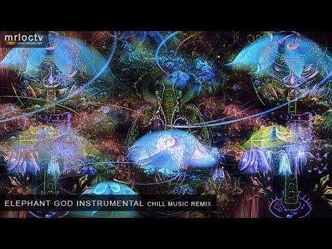 Dã Tượng thần khúc tấu - elephant god instrumental | Chill Music - Remix